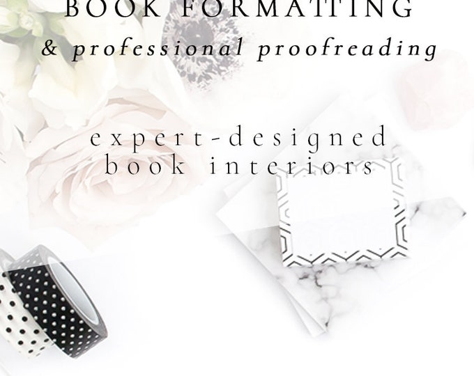 Book Formatting & Professional Proofreading | Book Interior | Interior Formatting | Paperback and EBook Formatting