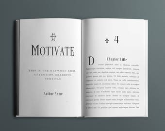 Motivate Book Interior Design Template - 35+ Pages - 5 Chapter Design Options - Fonts Included