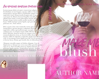 Make Me Blush | Pre-Made Book Cover | Book Cover Design | Pink Book Cover | Book Mockup | Book Teaser