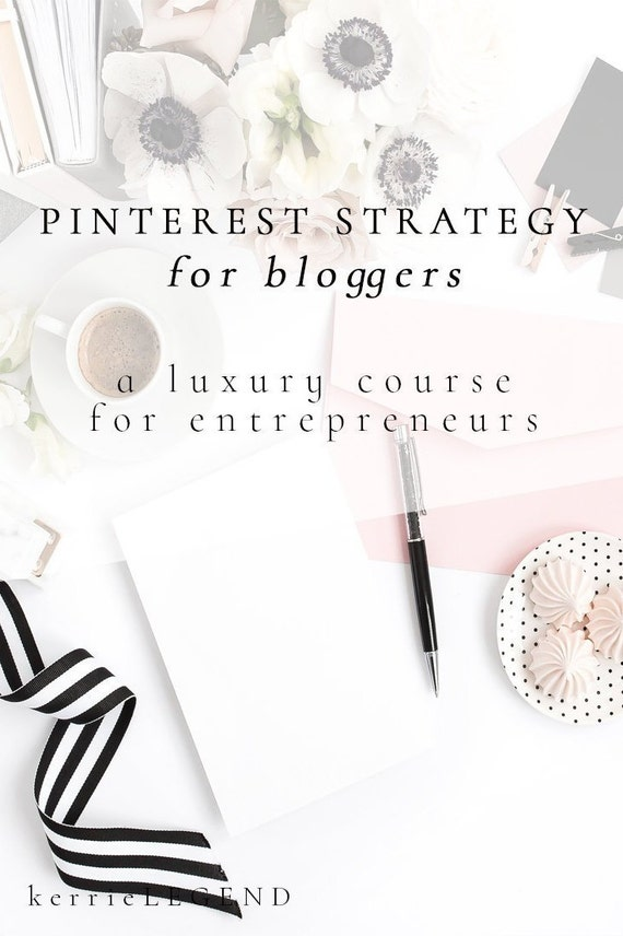 Pinterest Strategy for Bloggers & Entrepreneurs