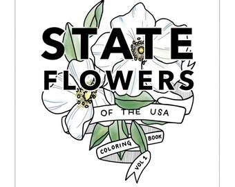 State Flowers Coloring Book Vol 1