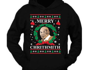 a06b8317367 Merry Chirithmith Mike Tyson Ugly Christmas Hoodie