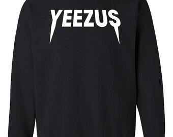 0b07ca99 Yeezus Sweatshirt, Yeezus Merch, Yeezus T Shirt, Kanye West Yeezus, Kanye  For President, Yeezy For President Crewneck Sweatshirt Tee