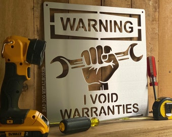 Warning I Void Warranties Man Cave Metal Sign - Bad Dog Metalworks Home Décor - Gifts for Him Dad's Garage Sign - Humorous Gifts Funny Sign