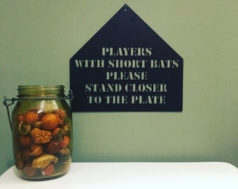Players With Short Bats Please Stand Closer To The Plate   Baseball    Bathroom Sign   Bathroom Humor   Homerun   Gifts For Him   Home Decor