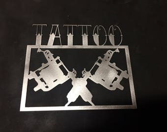 Tattoo Shop - Metal Sign - Tattoos - Tattoo Shop Decor - Tattoo Guns - Inked - Tattoo Artists - Shop Decor - Tattoos and Piercings - Tatted