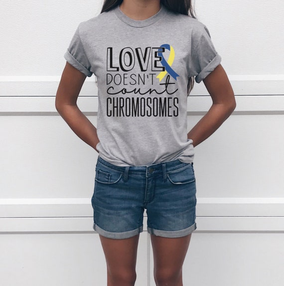 efe462314c65 Love Doesn t Count Chromosomes Adult Unisex Down