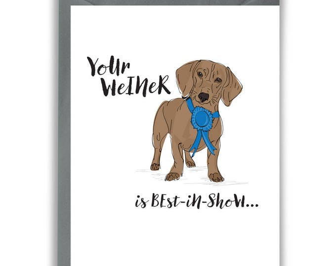 Funny Card Boyfriend Husband Anniversary - Weiner Dog