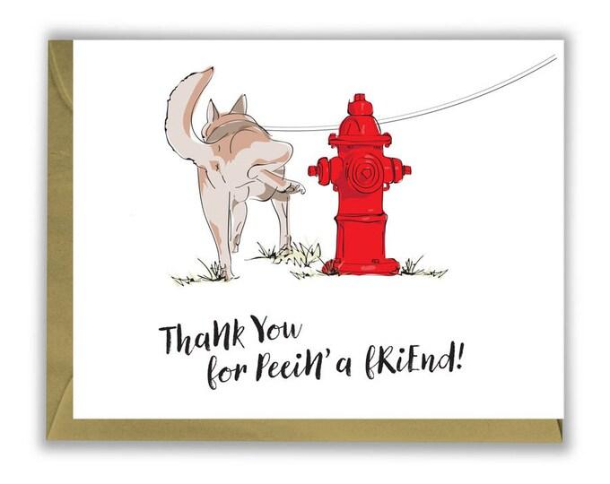 Thanks for peein' a friend! - Thank you card - Dog - Husky butt