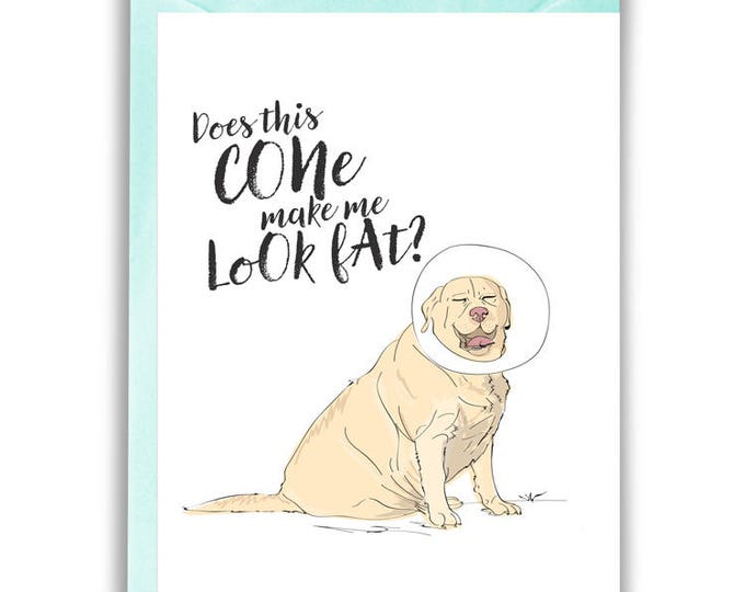 Does This Cone Make Me Look Fat? Greeting Card (get well, funny)