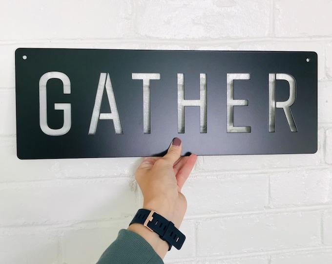Metal Gather Cutout Sign