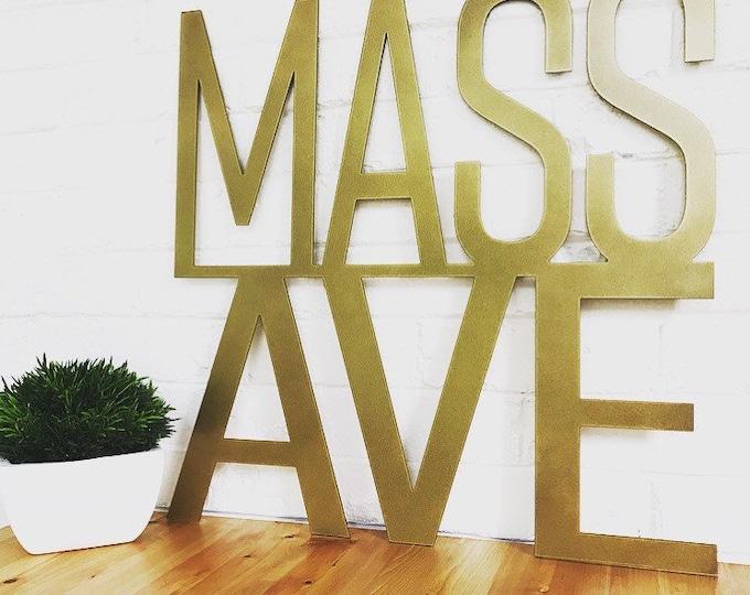 Mass Ave Sign | Custom Neighborhood Sign