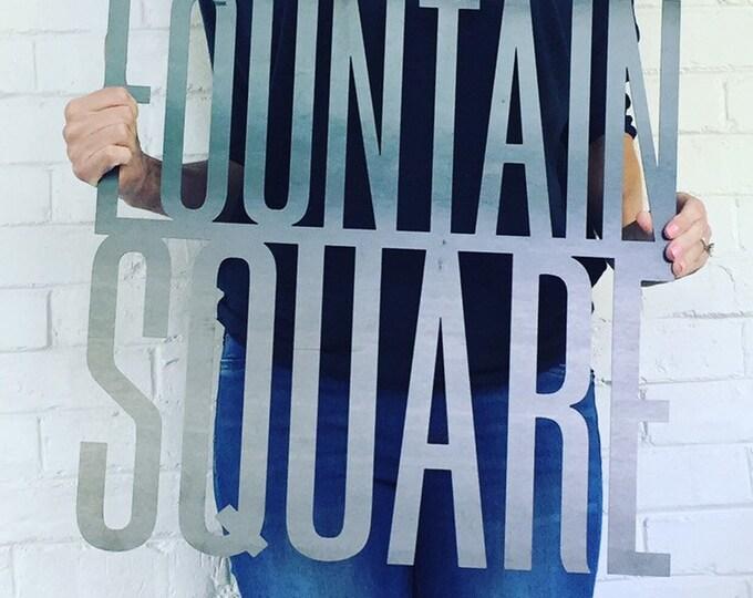Fountain Square Sign | Custom Neighborhood Sign
