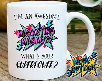 Marketing Manager Mug, Gift for Marketing Manager, Promotion Gift, Superpower Mug, Marketing Manager Gift, office mug, occupation gift work