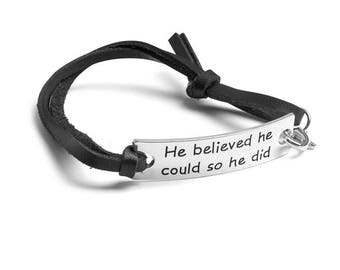 """He Believed He Could So He Did"""" Inspirational Leather Bracelet Sterling Silver"""
