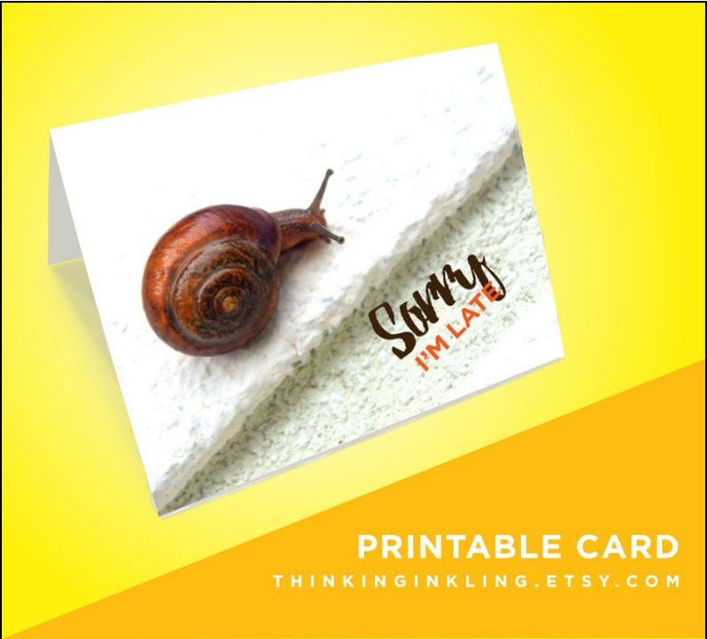 image about Printable Belated Birthday Cards referred to as Belated Birthday Card Printable Card Snail Card Sorry I Didnt Create It card Sorry Im Late Sympathy Card Printable Regrets