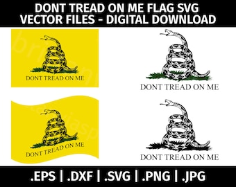 Don't Tread On Me Flag SVG Vector Clip Art  Bundle - Cutting Files for Cricut, Silhouette - eps dxf svg png jpg - USA, Snake, Freedom Flag
