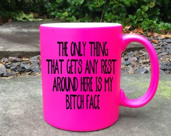 Resting Bitch Face Mug, Funny Coffee Mug,  Mug for her , Gift for her, rbf mug, funny mugs, mugs with sayings, funny gifts, best friend