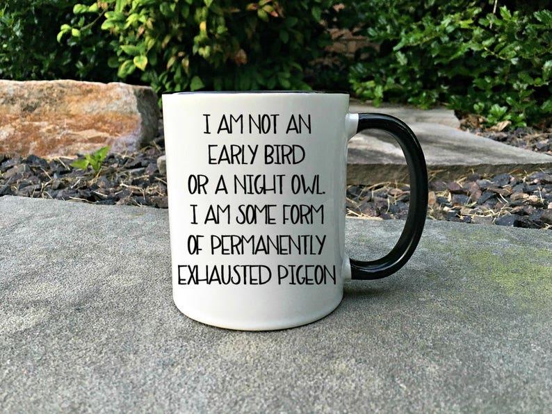 Permanently Exhausted Pigeon Funny coffee mug Mug for Mom image 0