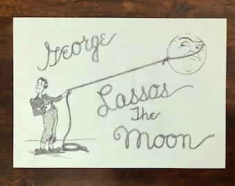 PRIMITIVE CHRISTMAS SIGN~~GEORGE LASSOS THE MOON~~