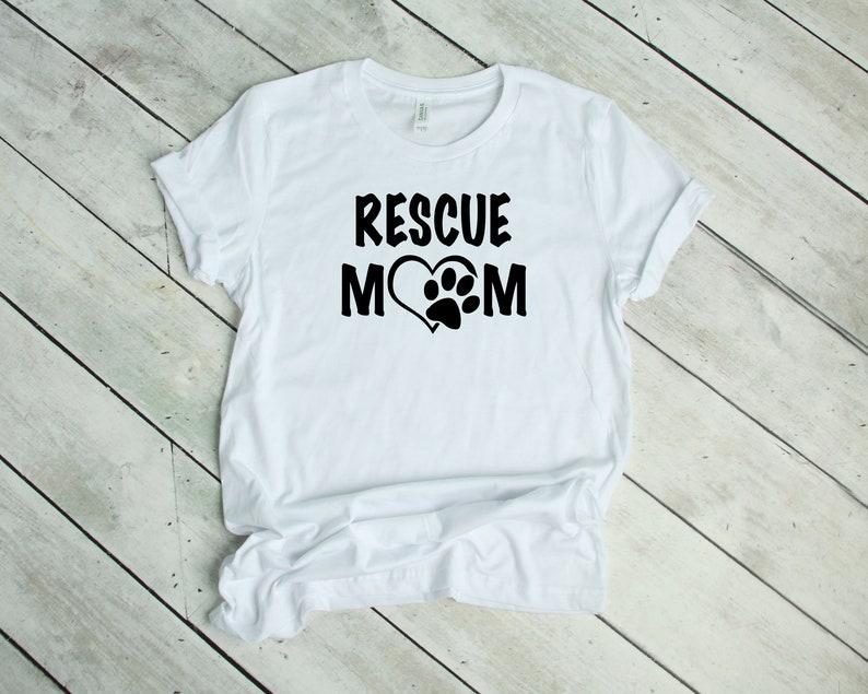 8f9f89ceea1e Rescue Mom Unisex T-shirt Pet Lover Dog Lover Shirt | Etsy