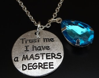 Trust me I have a Masters Degree Necklace, Masters Degree Graduation, Masters Degree Gifts, Masters Degree Graduation Gifts, Graduation Gift