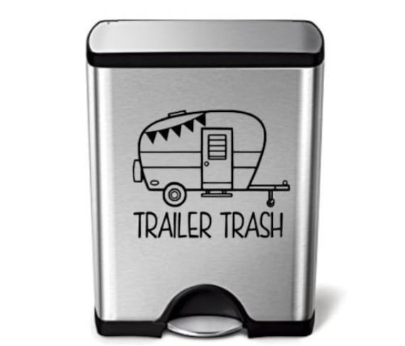 Trailer Trash Decal Camp Trailer Decor Trash Can RV Decals