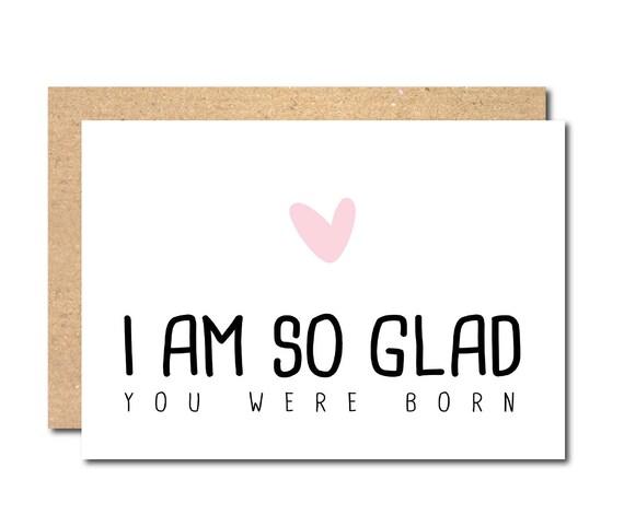 Funny Birthday Card Happy I Am Glad You Were Born Boyfriend