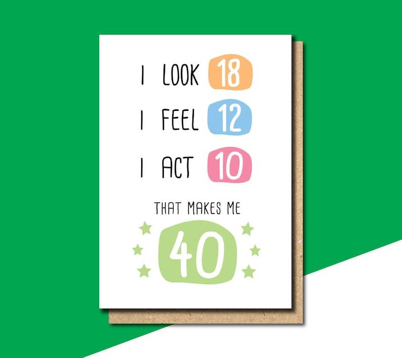 40th Birthday Card Funny Gift
