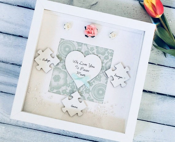 We Love You To Pieces Mum Mothers Day Frame Personalised Etsy