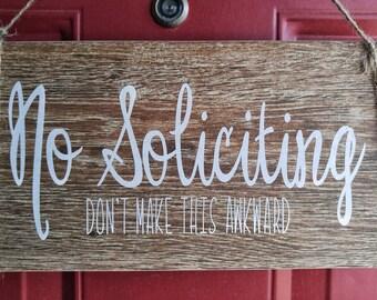 No Soliciting- Don't Make This Awkward Porcelain Tile - No Soliciting Sign-  Funny No Soliciting Sign