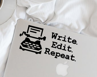 Writer Decal - Write. Edit. Repeat. Typewriter Vinyl Decal - Writer - Author - Wall, Office, Computer, Laptop - Various Colors