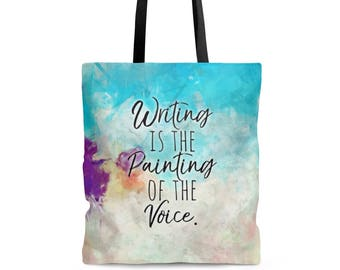 Writer Bag - Writing Is The Painting Of The Voice Tote Bag - Writer Gift - Author Gift - NaNoWriMo - OYAN - Book Bag - Voltaire Quote