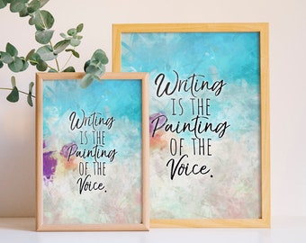 Writer Printable Art - Writing is the Painting of the Voice - Instant Download - Writer Gift - Author Gift - Voltaire Quote