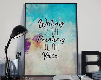 Writer Poster - Writing is the Painting of the Voice Poster - Writer Gift - Author Gift - Home Decor - Voltaire Quote