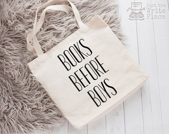 Writer Bag, Books Before Boys Canvas Tote Bag, Nanowrimo, Gifts for Authors, Gift Ideas for Writers, Presents for Writers, Book Bag