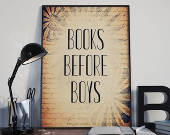 Writer Poster - Books Before Boys Poster - Wall Decor - Reader Gift - Book Lover - Writer Gift - Author Gift