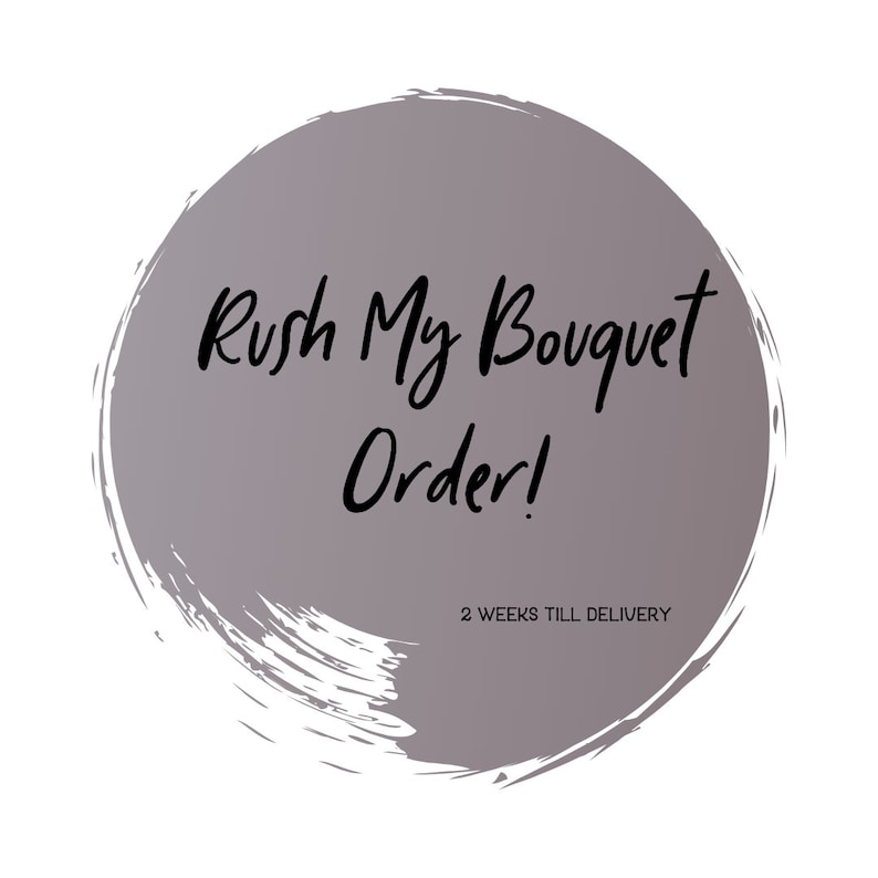 express order rush order fee rush bridal bouquet expediated delivery rush order upgrade Rush order quick delivery bridal bouquet