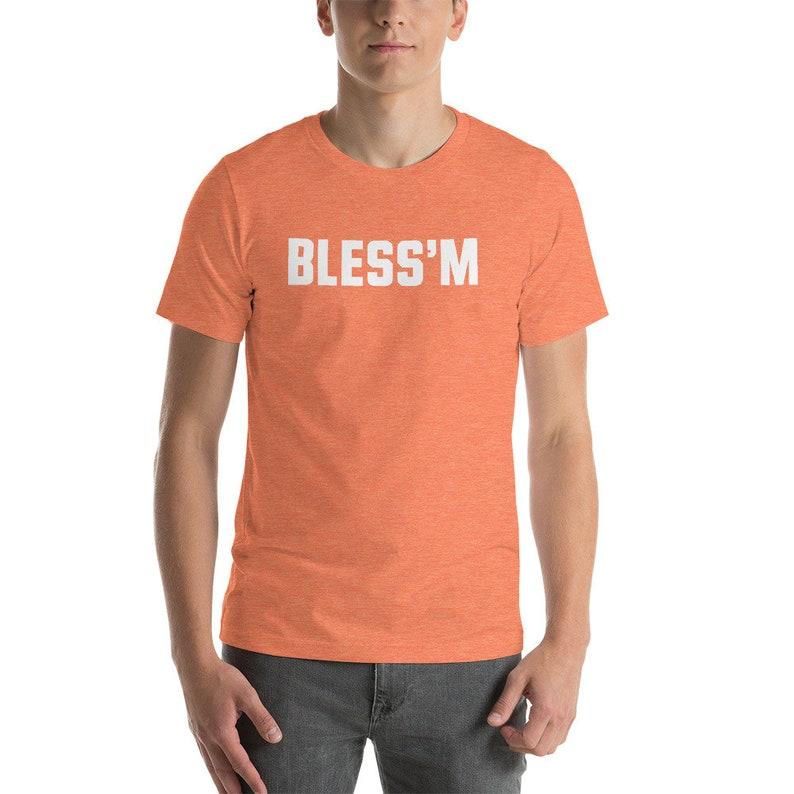 Bless m T-Shirt Unisex Jarvis Juice Landry  e18fd44c6