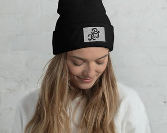 Be Kind Beanie | embroidered beanie hat, toboggan hat, kindness, gift for her, gift for him, winter hat