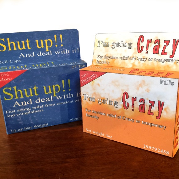 Shut Up And I M Going Crazy 2 Pack Fake Medication Gag Gift Boxs Digital Download Home Printable