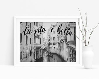 B&W Life Is Beautiful Venice Canal Photograph (Grand Canal Photo, Italy Photography,Wall Art Prints,Italy Digital Prints, Digital Download)