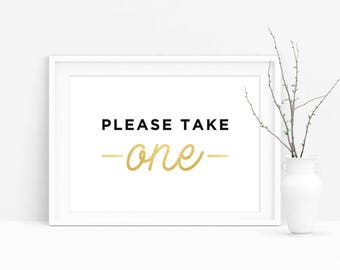 Please Take One Sign, Sign for Wedding, Favor Sign,Party Sign,Wedding Printables, Bridal Shower Sign,Wedding Favors Sign,Wedding decor