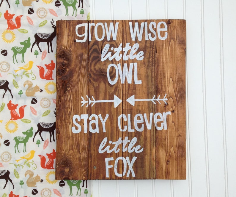 Woodland Animals Wood SignGrow Wise Little OwlStay Clever Little FoxHand Painted Reclaimed Wood SignNursery DecorBaby Shower