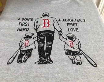 22c1549f Boston Red Sox a Son's First Hero Daughter's First Love   Father's Day Gift    Baseball Fan   Dad Shirt   Dad Custom Gift   Red Sox Fan