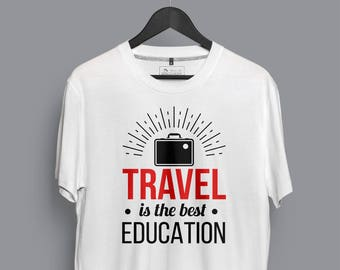 Travel Is The Best Education T-shirt