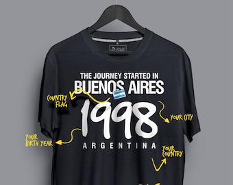 The Journey Started in Buenos Aires, 1998 - Argentina. Customizable T-shirt
