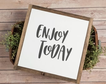 enjoy today | framed wood sign | home decor | gallery wall