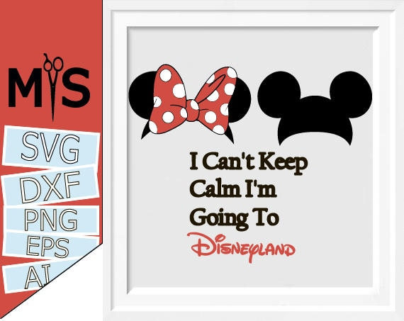 70 % OFF I Can\'t Keep Calm I\'m Going To Disneyland | Etsy