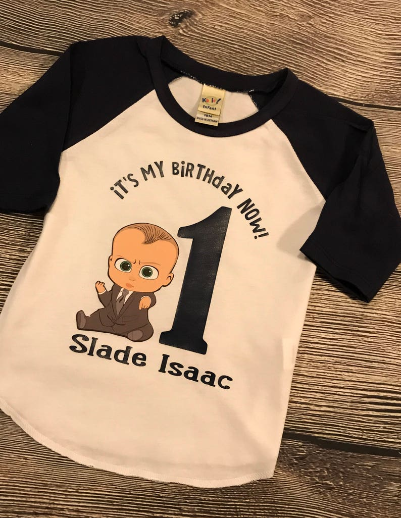 Boss Baby First Birthday Shirt